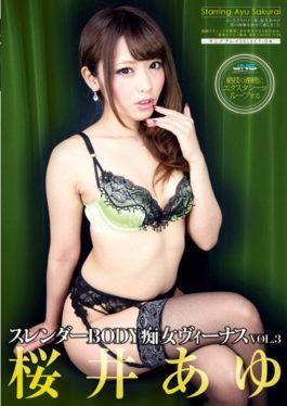 DJSK-040 - BODY Slender Slut Venus VOL.3 Sakurai Ayu - Janesu
