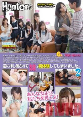 HUNT-821 Studio Hunter My 6 Little Stepsisters Care Deeply For Me, A Completely Unpopular Guy Who's Never Had A Girlfriend! But Somehow, I Got A Girlfriend! I Thought My Stepsisters Would Be Happy For Me, But... 2
