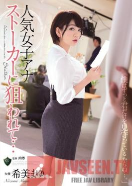 RBD-765 Studio Attackers Popular Female Anchor Targeted By A Stalker... Mayu Nozomi