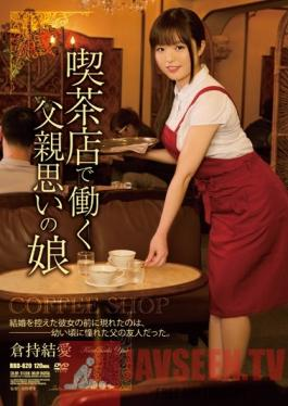 RBD-620 Studio Attackers Coffee Shop Girl In Love With Her Daddy Yua Kuramochi