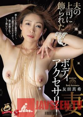 JUY-734 Studio Madonna - Her Husband's Boss Dressed This Married Woman Up In Body Accessories Maki Tomoda