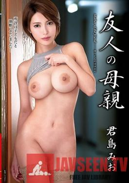 VEC-359 Studio VENUS - My Friend's Mother Mio Kimijima
