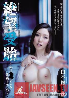 JUY-683 Studio Madonna - Creampie Of Despair - I Am Bearing XX's Child - Yuko Shiraki