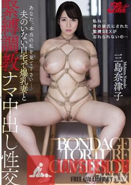 JUFE-007 Studio Fitch - Dear, I Want You To See The Real Me... While Her Husband Was Away, This Colossal Tits Wife Was Having S&M Breaking In Raw Creampie Sex Natsuko Mishima
