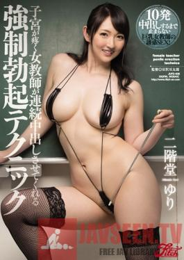 JUFD-638 Studio Fitch A Female Teacher With A Throbbing Pussy Has An Amazing Technique To Force Erections And Serial Creampie Action Yuri Nikaido