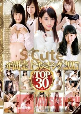 SQTE-190 Studio S-Cute S-Cute 2017 Yearly Top Sales Ranking Top 30 30