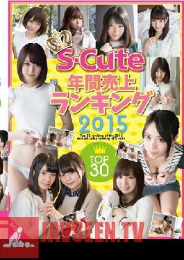 SQTE-109 Studio S-Cute S-Cute Yearly Top Sales Ranking Top In 2015 30