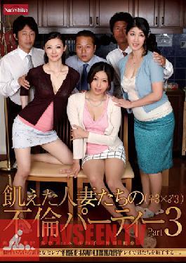 NATR-166 Studio Nadeshiko Housewives Hungry Party Affair (? 3 × ? 3) Part3
