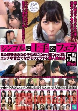 KAGP-128 Studio KaguyahimePt/Mousouzoku - Simply SK**lful Blowjobs - 5 Hours - 2nd - These Amateur Girls Look Nice And Normal, But They Make Incredibly Sexy Sounds When They Suck Cock - 35 Girls