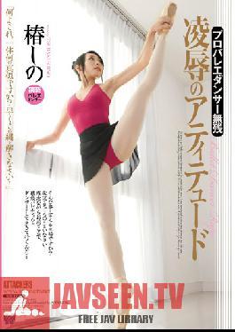 RBD-498 Professional Ballet Dancer's Cruel Torture & Rape with Attitude - Shino Tsubaki