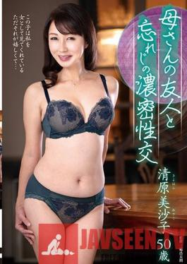 FUGA-046 Forgotten Dense Sexual Intercourse With Mother's Friend Misako Kiyohara