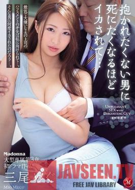 JUL-628 Massive Madonna Exclusive Chapter 3 - First Drama Film! Made To Cum Hardest By A Man She Loathes... Megu Mio