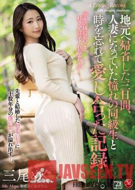 JUL-697 For 3 Days I Went Home And I Met My Former Classmate,Whom I Always Had The Hots For,But Now She Was A Married Woman,And We Transcended All Of Time To Make Love Those Entire 3 Days,And Here Is The Video Record Of That Journey. Mio Megu